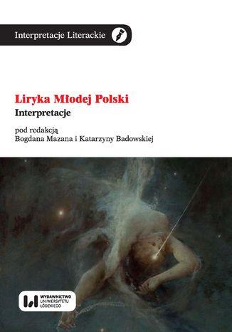 Okładka książki Liryka Młodej Polski. Interpretacje