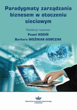Okładka książki Paradygmaty zarządzania biznesem w otoczeniu sieciowym