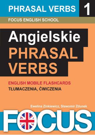 Okładka książki/ebooka Angielskie Phrasal Verbs - zestaw 1