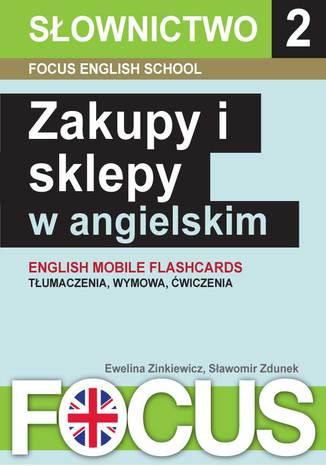 Okładka książki/ebooka Zakupy i sklepy w angielskim