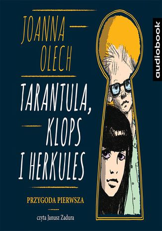 Okładka książki/ebooka Tarantula, Klops i Herkules. Przygoda pierwsza, wyd. II