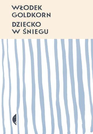 Okładka książki/ebooka Dziecko w śniegu