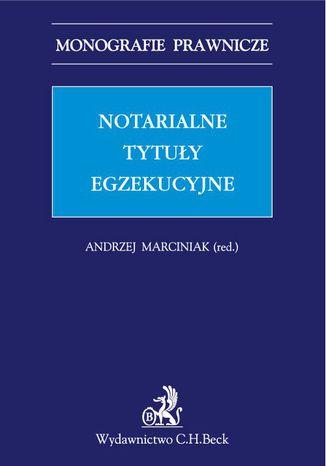 Okładka książki/ebooka Notarialne tytuły egzekucyjne