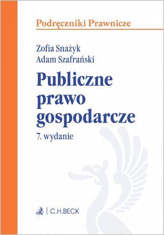 Okładka książki Publiczne prawo gospodarcze. Wydanie 7