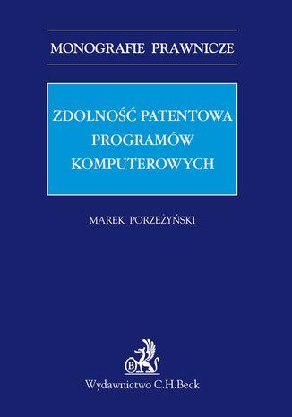 Okładka książki Zdolność patentowa programów komputerowych