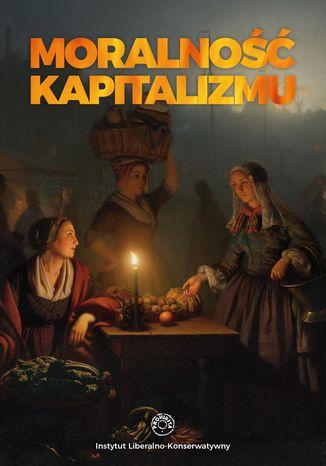 Okładka książki/ebooka Moralność kapitalizmu