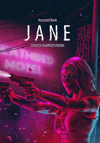 Okładka książki Jane. Synteza nadprzestrzeni
