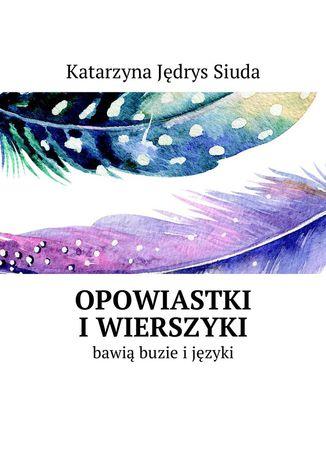 Okładka książki Opowiastki iwierszyki
