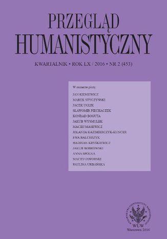 Okładka książki Przegląd Humanistyczny 2016/2 (453)