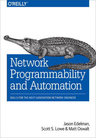 Okładka książki Network Programmability and Automation. Skills for the Next-Generation Network Engineer