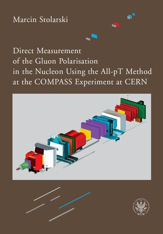 Ebook Direct Measurement of the Gluon Polarisation in the Nucleon Using the All-pT Method at the COMPASS Experiment at CERN