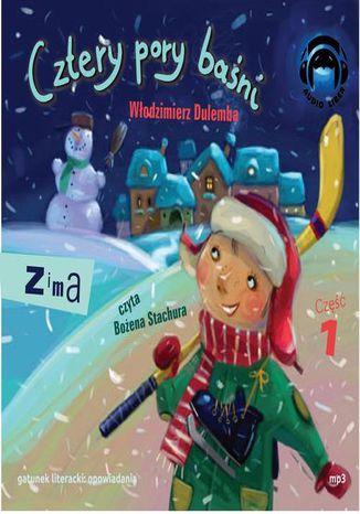 Okładka książki Cztery pory baśni - Zima 1