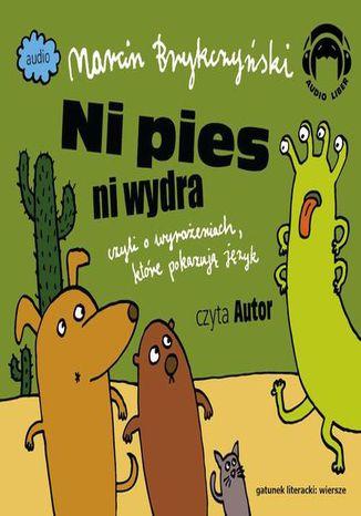 Okładka książki Ni pies ni wydra czyli o wyrażeniach, które pokazują język