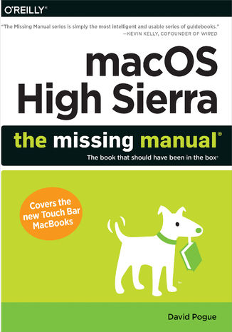 Okładka książki macOS High Sierra: The Missing Manual. The book that should have been in the box