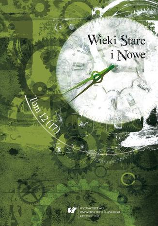 Okładka książki 'Wieki Stare i Nowe'. T. 12 (17)