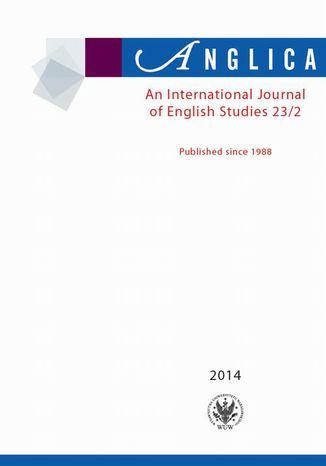 Okładka książki Anglica. An International Journal of English Studies 2014 23/2