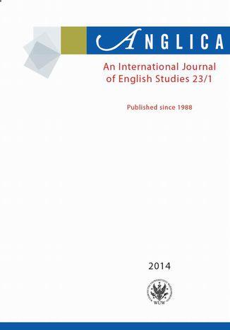 Okładka książki Anglica. An International Journal of English Studies 2014 23/1