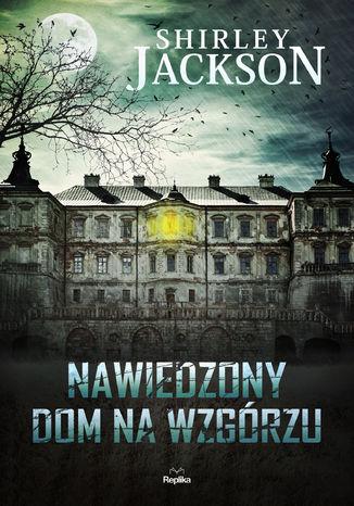 Okładka książki/ebooka Nawiedzony Dom na Wzgórzu