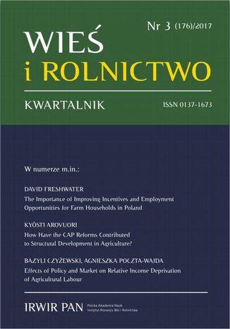 Okładka książki/ebooka Wieś i Rolnictwo nr 3(176)/2017