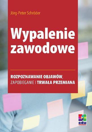 Okładka książki/ebooka Wypalenie zawodowe