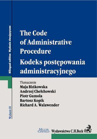 Okładka książki/ebooka Kodeks postępowania administracyjnego. The Code of Administrative Procedure. Wydanie 3