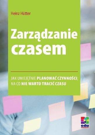 Okładka książki/ebooka Zarządzanie czasem. Wydanie 2