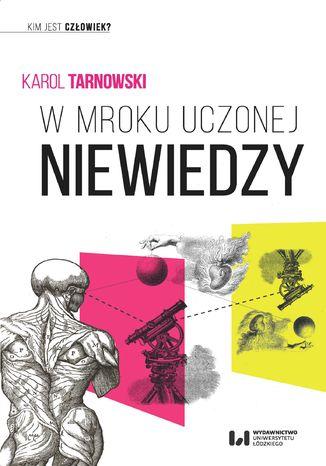 Okładka książki/ebooka W mroku uczonej niewiedzy
