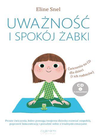 Okładka książki/ebooka Uważność i spokój żabki