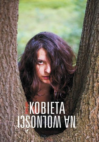Okładka książki/ebooka Kobieta na wolności
