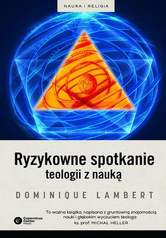 Okładka książki/ebooka Ryzykowne spotkanie teologii z nauką