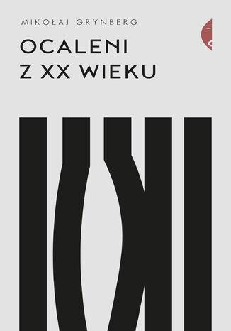 Okładka książki/ebooka Ocaleni z XX wieku