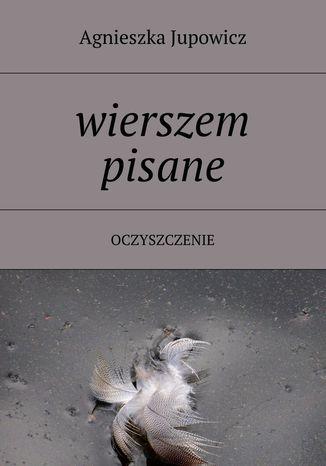 Okładka książki Wierszem pisane