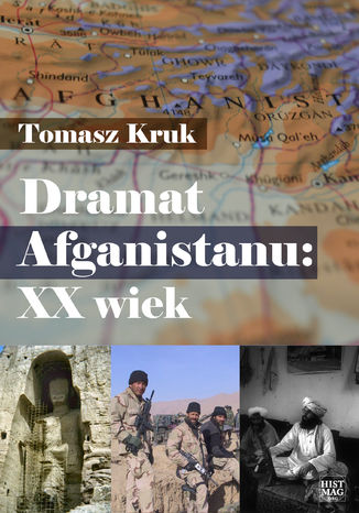 Okładka książki Dramat Afganistanu: XX wiek