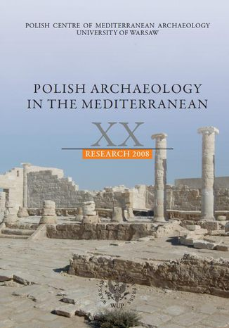 Ebook Polish Archaeology in the Mediterranean 20. Research 2008