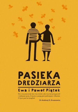 Okładka książki/ebooka Pasieka Dredziarza