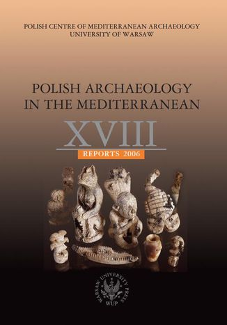 Ebook Polish Archaeology in the Mediterranean 18. Reports 2006