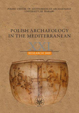 Okładka książki Polish Archaeology in the Mediterranean 21. Research 2009