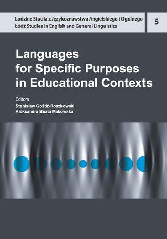 Okładka książki/ebooka Languages for Specific Purposes in Educational Contexts