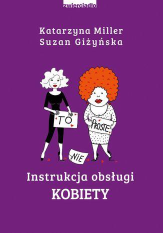 Okładka książki/ebooka Instrukcja obsługi kobiety