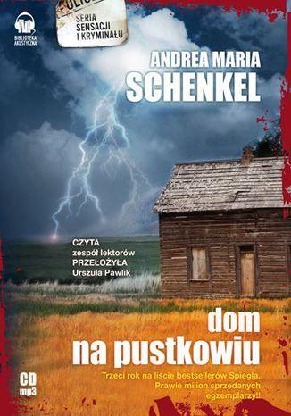Okładka książki Dom na pustkowiu