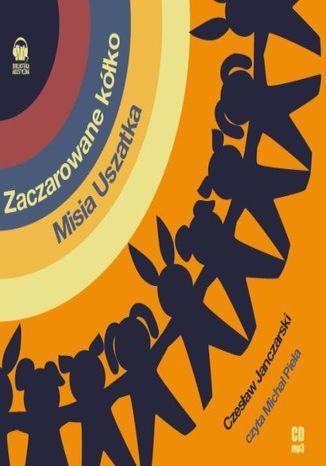 Okładka książki Zaczarowane kółko Misia Uszatka