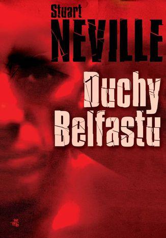 Okładka książki Duchy Belfastu