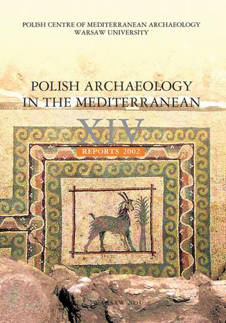 Ebook Polish Archaeology in the Mediterranean 14. Reports 2002