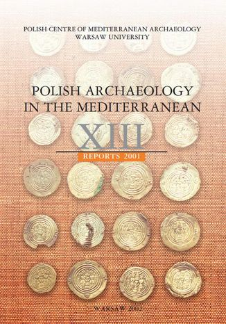 Ebook Polish Archaeology in the Mediterranean 13. Reports 2001