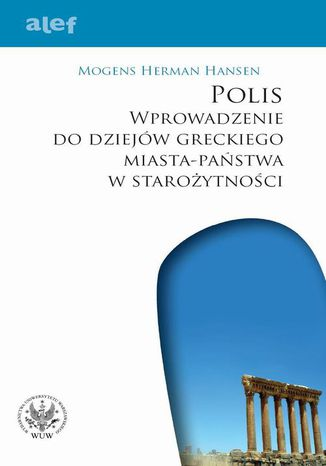 Okładka książki/ebooka POLIS. Wprowadzenie do dziejów greckiego miasta-państwa w starożytności