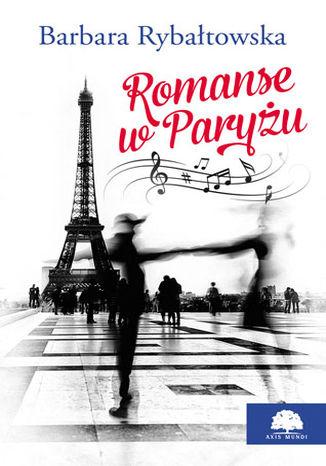 Okładka książki/ebooka Romanse w Paryżu
