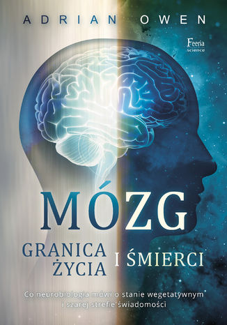 Okładka książki Mózg. Granica życia i śmierci