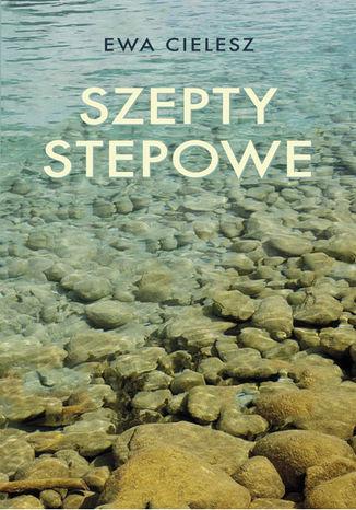 Okładka książki Szepty stepowe