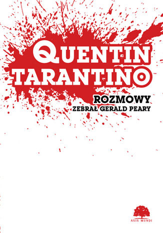 Okładka książki Quentin Tarantino. Rozmowy