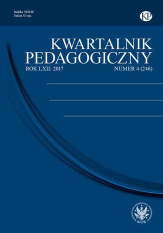 Okładka książki Kwartalnik Pedagogiczny 2017/4 (246)